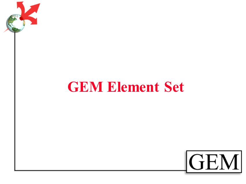 GEM Tools GEMCat Cataloging Module Cross site Harvest Browse-builder PLWeb Search Engine