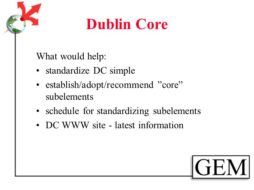 Dublin Core: Current Thoughts