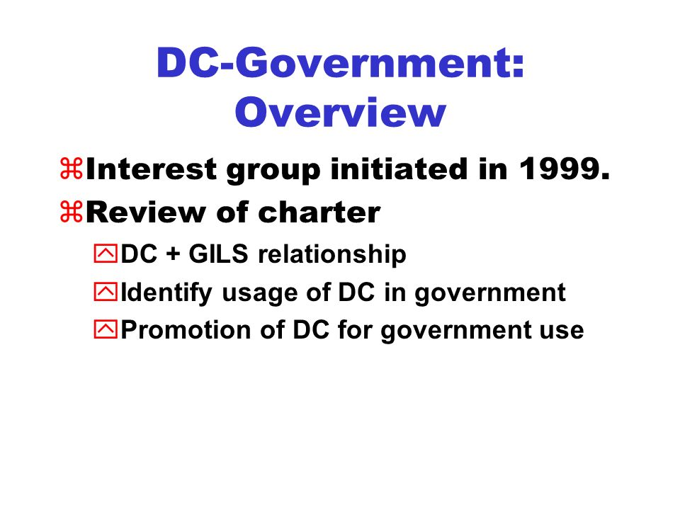 DC-Government: Why.