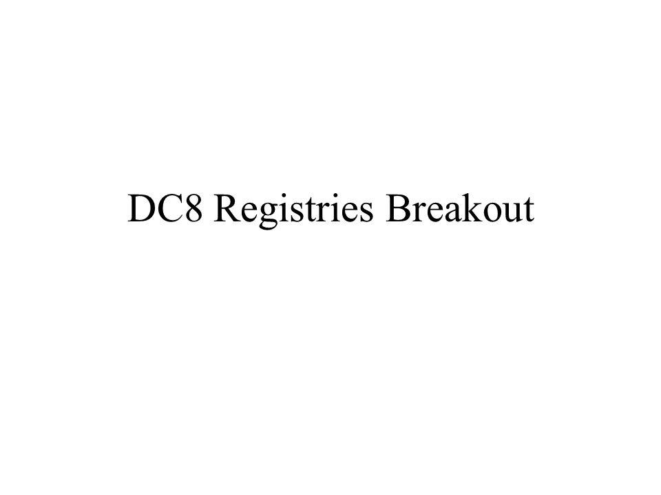 DC8 Registries Breakout
