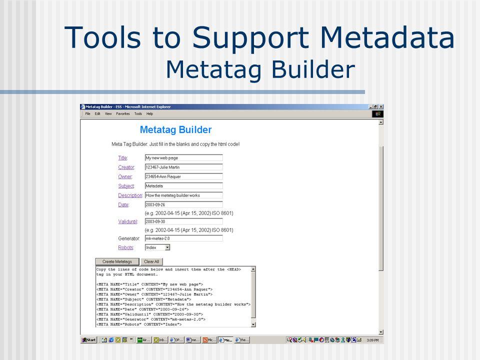 Tools to Support Metadata Metatag Builder