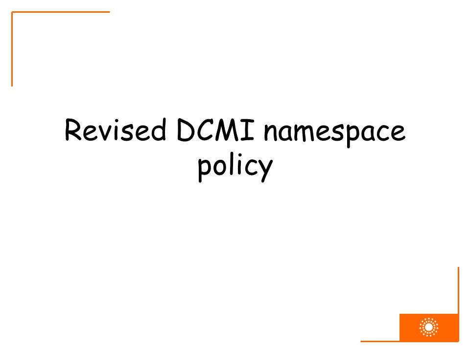 Revised DCMI namespace policy