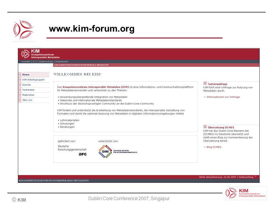 © KIM Dublin Core Conference 2007, Singapur www.kim-forum.org