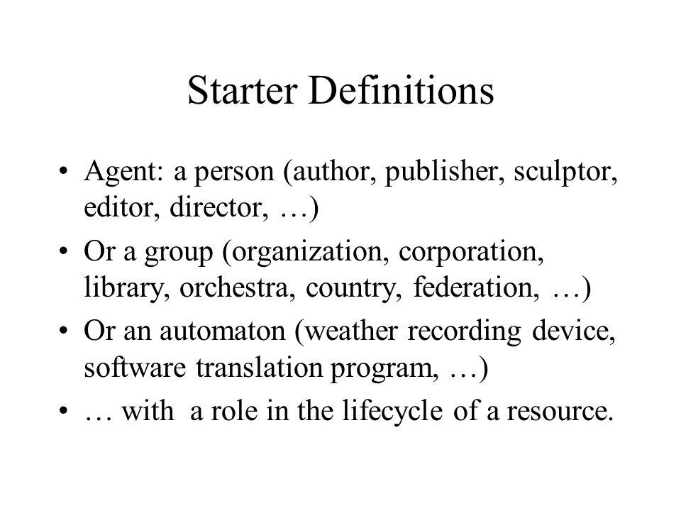 Agent descriptors alpha list Museum alpha list –Names –Culture –Period –Dates (birth-death) –Dates (active) –Place –Nationality –Type e.g.