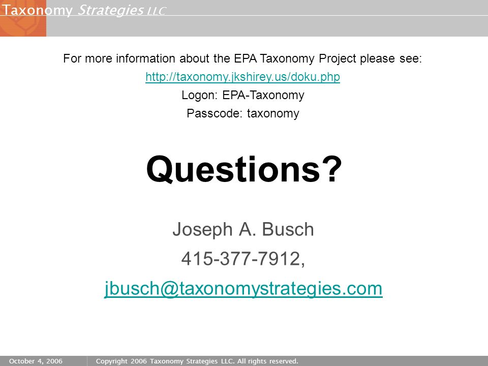 Strategies LLC Taxonomy October 4, 2006Copyright 2006 Taxonomy Strategies LLC.