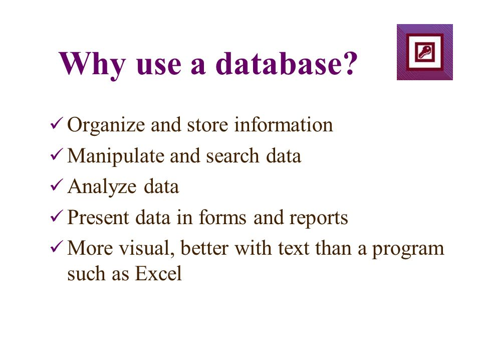 Why use a database.