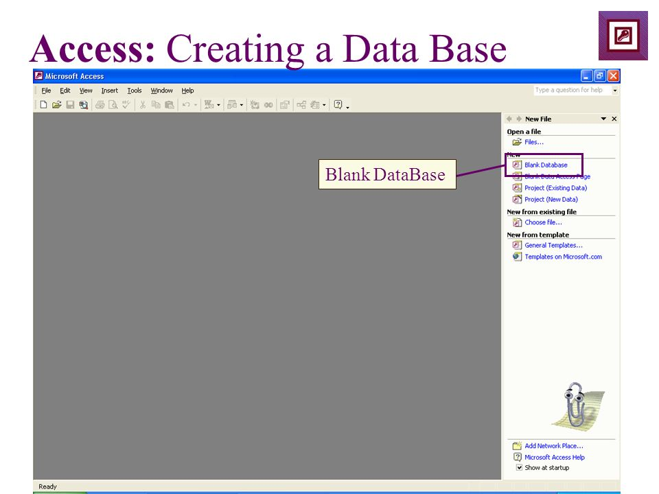 Access: Creating a Data Base Blank DataBase