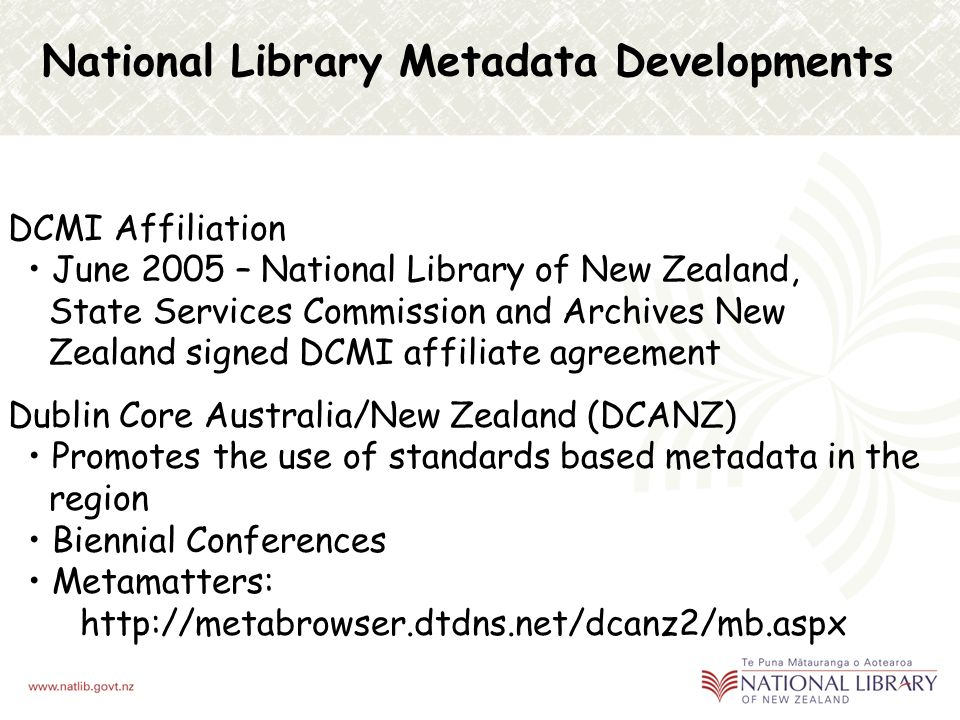 DCMI Registry @ http://dcregistry.natlib.govt.nz/dcregistry/ dcterms in Te Reo Māori – official language of New Zealand /Aotearoa Authorised by the Ne
