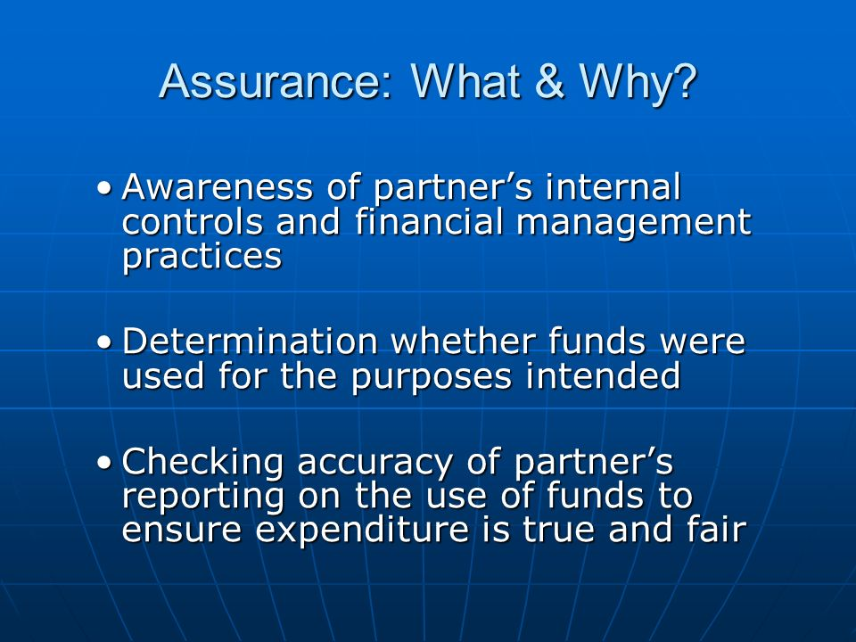 Assurance: What & Why.