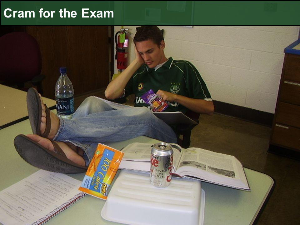 Cram for the Exam