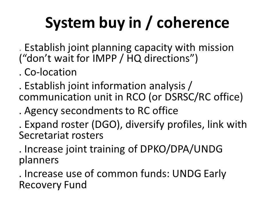 System buy in / coherence.