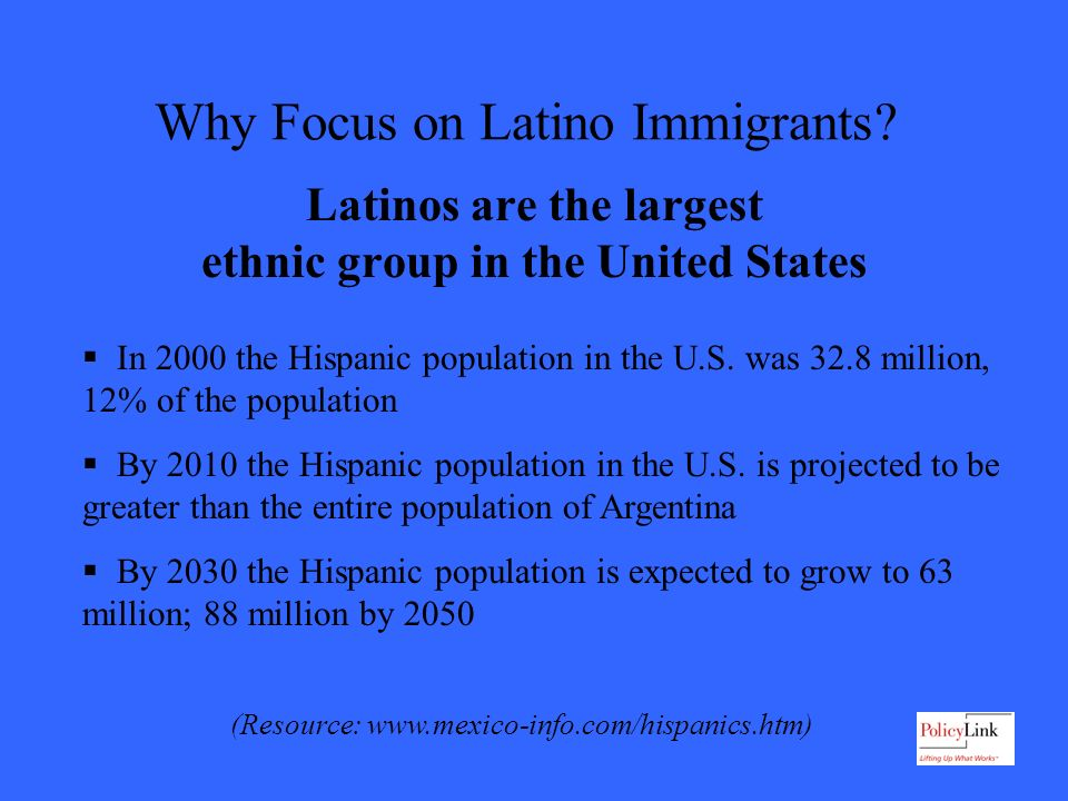 Why Focus on Latino Immigrants.
