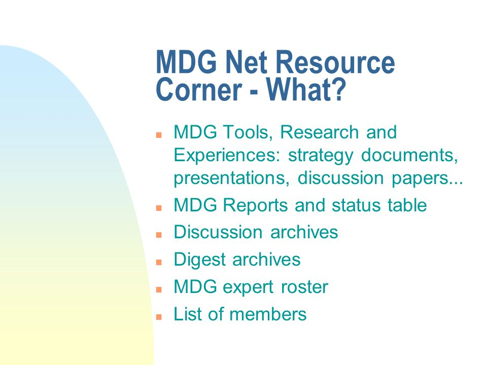 MDG Net Resource Corner - What.
