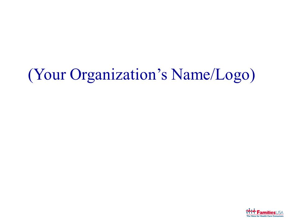 (Your Organizations Name/Logo)