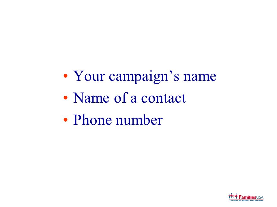 Your campaigns name Name of a contact Phone number