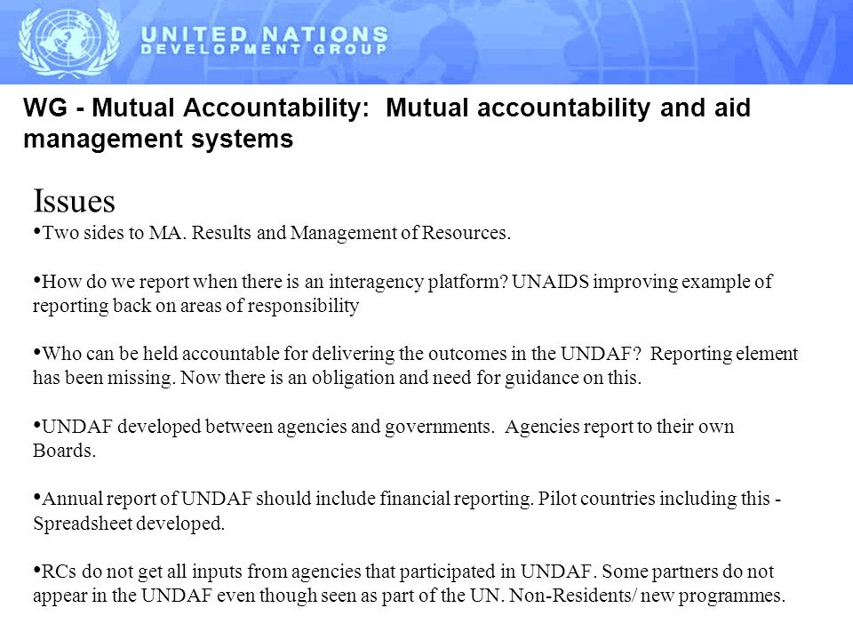 WG - Mutual Accountability: Mutual accountability and aid management systems Issues Two sides to MA.