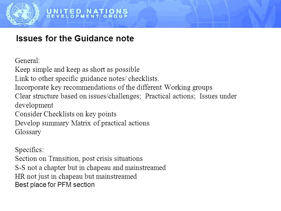 Issues for the Guidance note General: Keep simple and keep as short as possible Link to other specific guidance notes/ checklists.