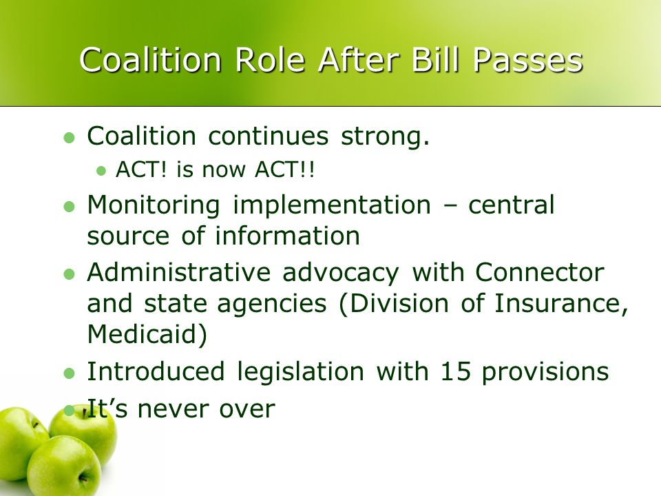Coalition Role After Bill Passes Coalition continues strong.