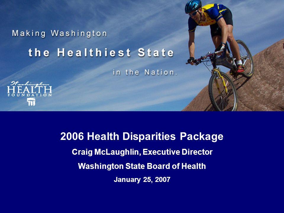 HealthiestState.org Thanks The Honorable Rosa Franklin Washington State Senate Don Sloma, Policy Director Washington Health Foundation