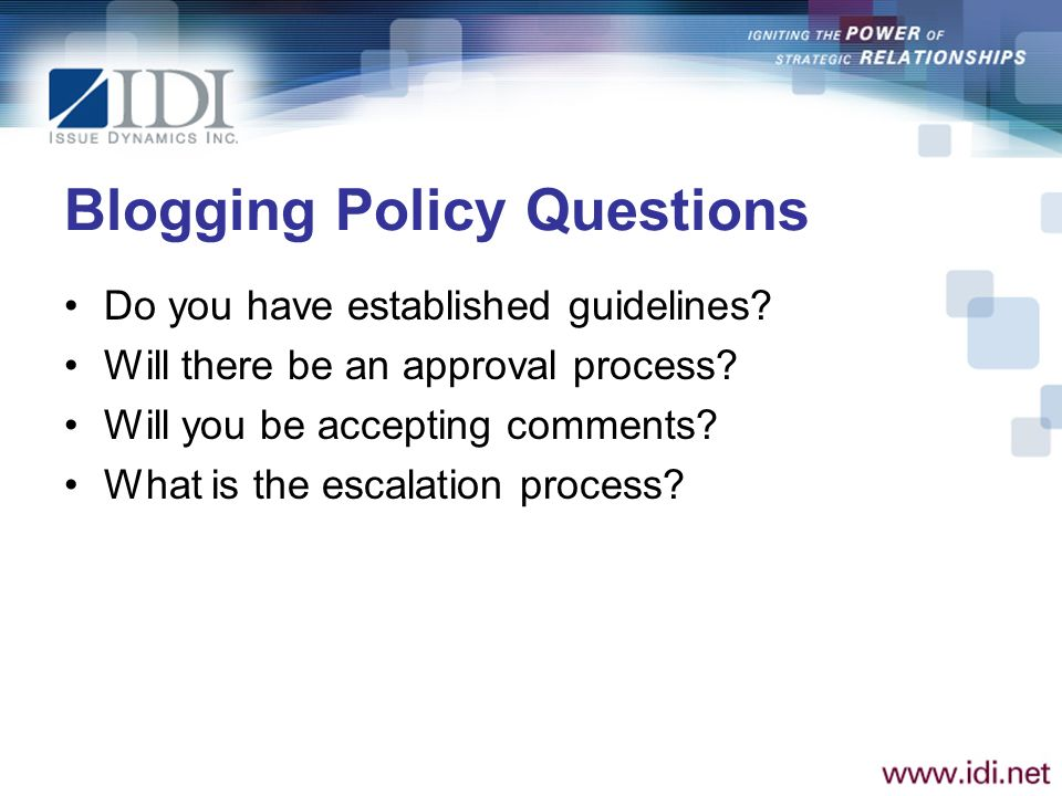 Blogging Policy Questions Do you have established guidelines.