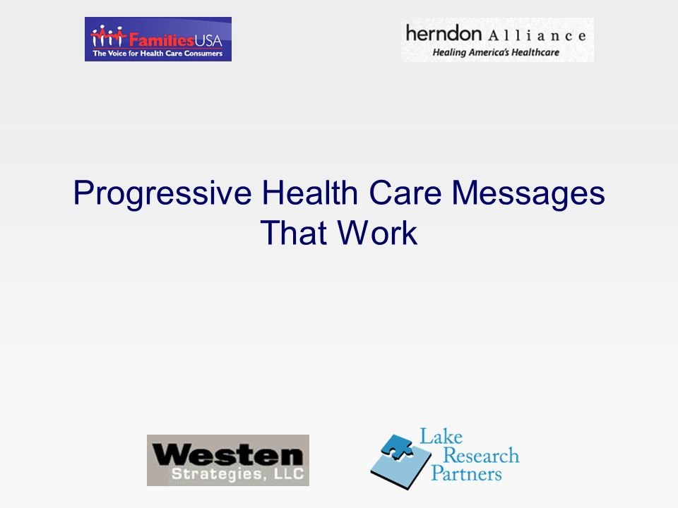 Progressive Health Care Messages That Work