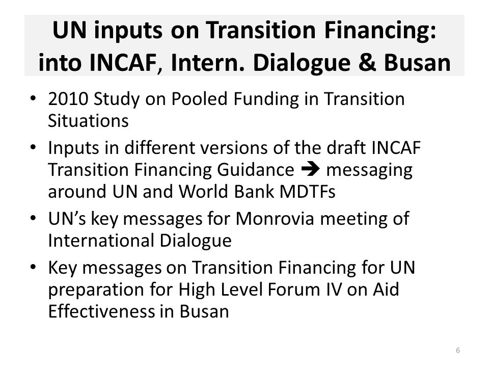 UN inputs into INCAF-process: DRAFT table on aid instruments 7 Ownership and Alignment Harmonization and coordination Speed and flexibilityScope for risk management General budget support Sector budget support Jointly managed pooled funds that implement through country systems Potentially high, as resources aligned with government strategy.