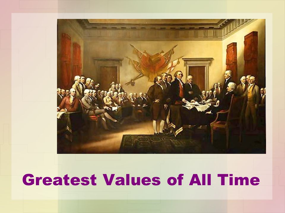 Greatest Values of All Time
