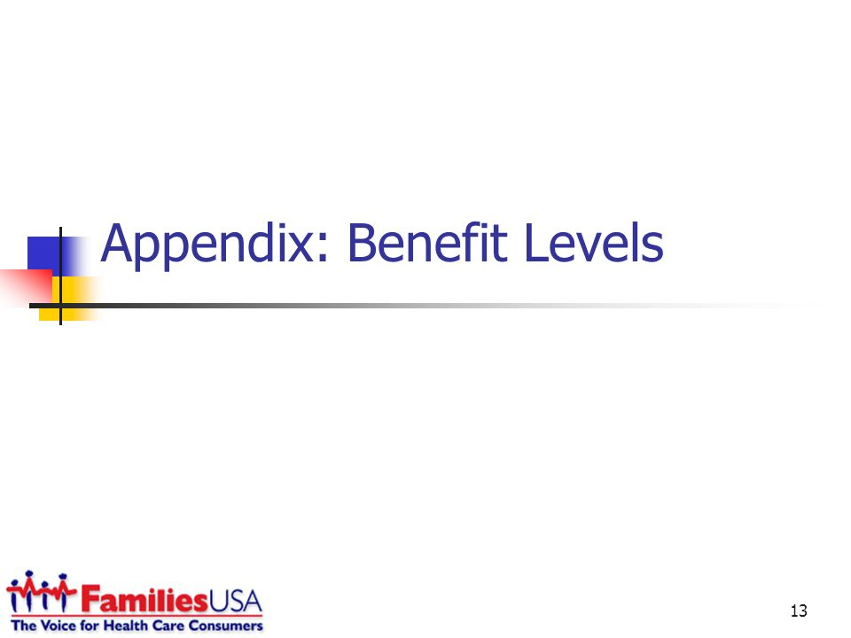 13 Appendix: Benefit Levels