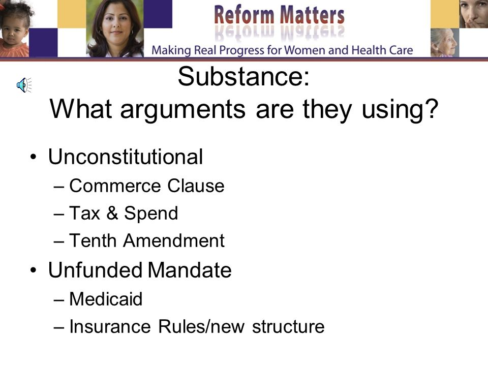 Substance: What arguments are they using.