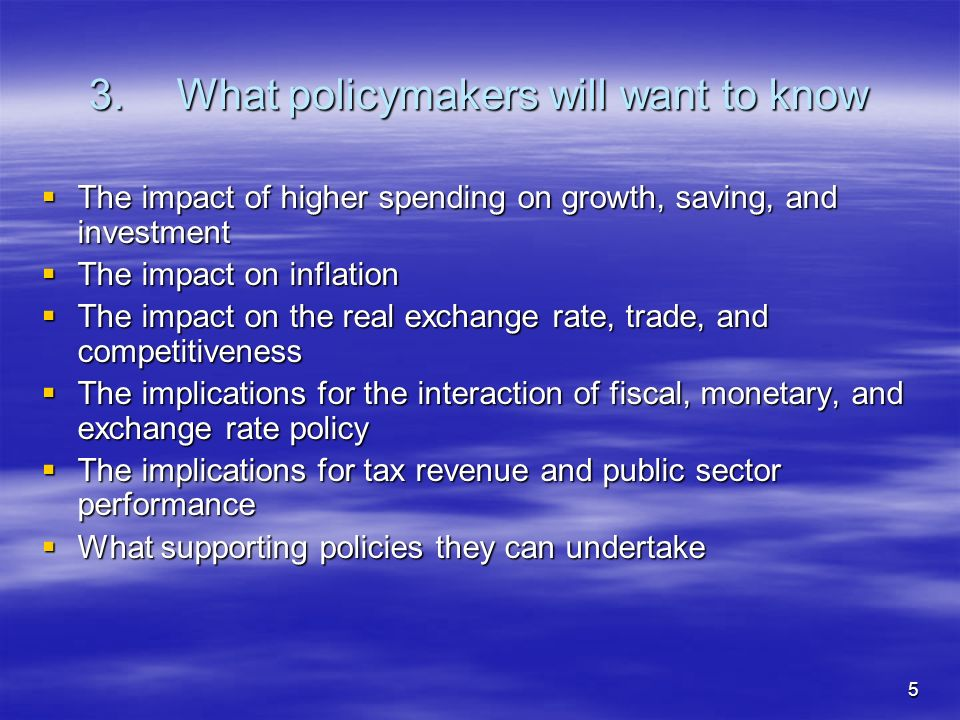 6 4.The Interaction of Fiscal, Monetary, and Exchange Rate Policy Concerns about inflation and competitiveness must be balanced against the dangers of failing to absorb aid and crowding out the private sector Concerns about inflation and competitiveness must be balanced against the dangers of failing to absorb aid and crowding out the private sector Government has a choice to use aid for higher spending, lower taxes, or lower debt Government has a choice to use aid for higher spending, lower taxes, or lower debt Scaling up is expected to be used for higher public spending Scaling up is expected to be used for higher public spending This could result in a relatively high demand for non-traded goods This could result in a relatively high demand for non-traded goods...