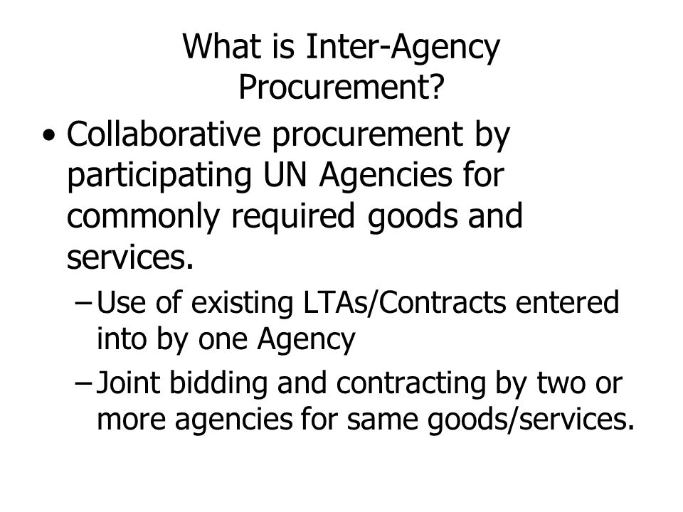 What is Inter-Agency Procurement.