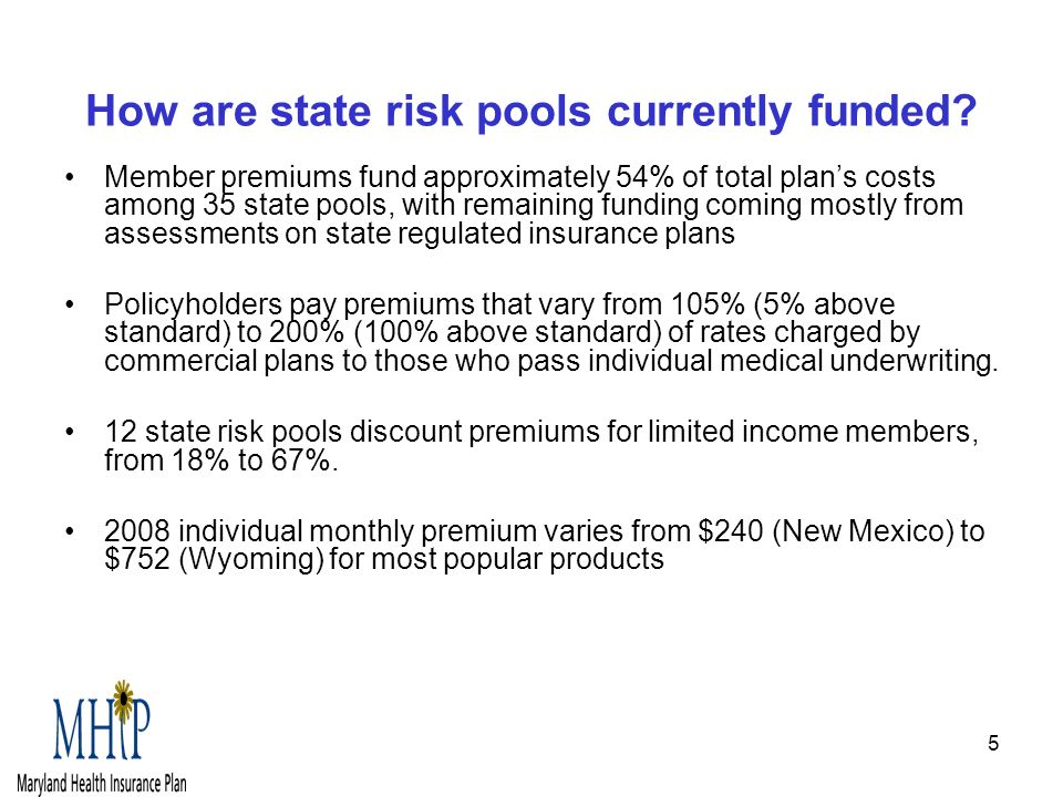 5 How are state risk pools currently funded.
