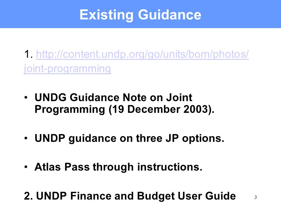 3 Existing Guidance 1.