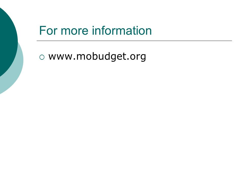 For more information www.mobudget.org