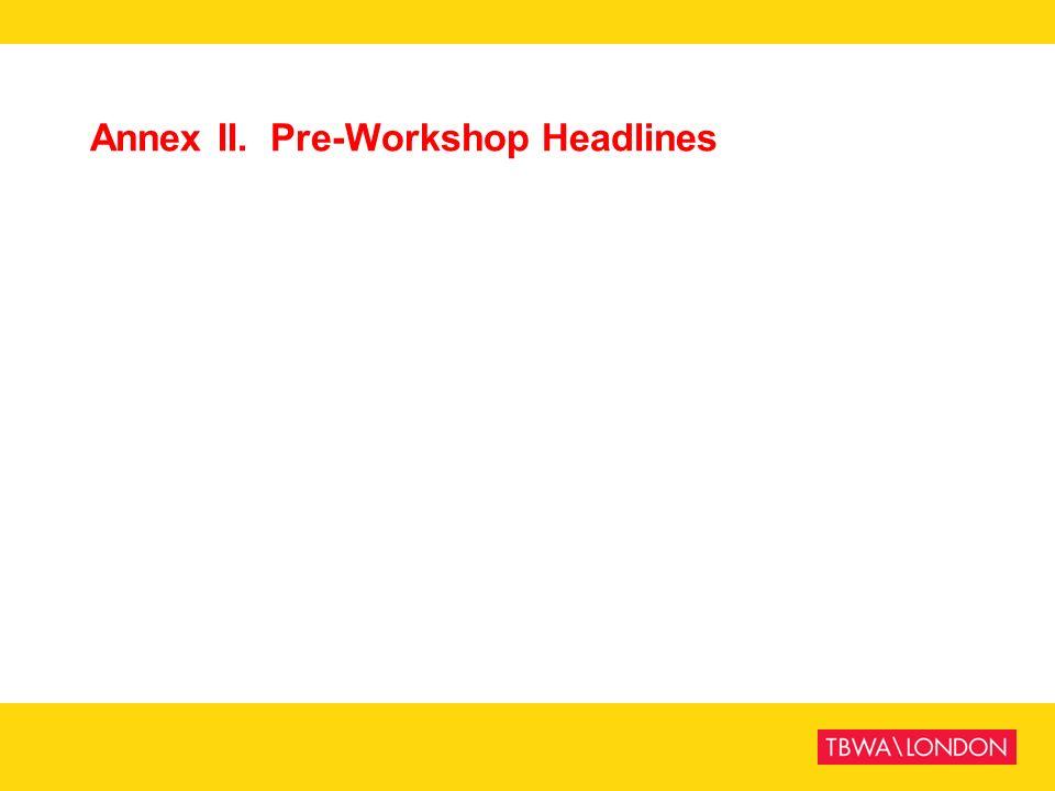 Annex II. Pre-Workshop Headlines