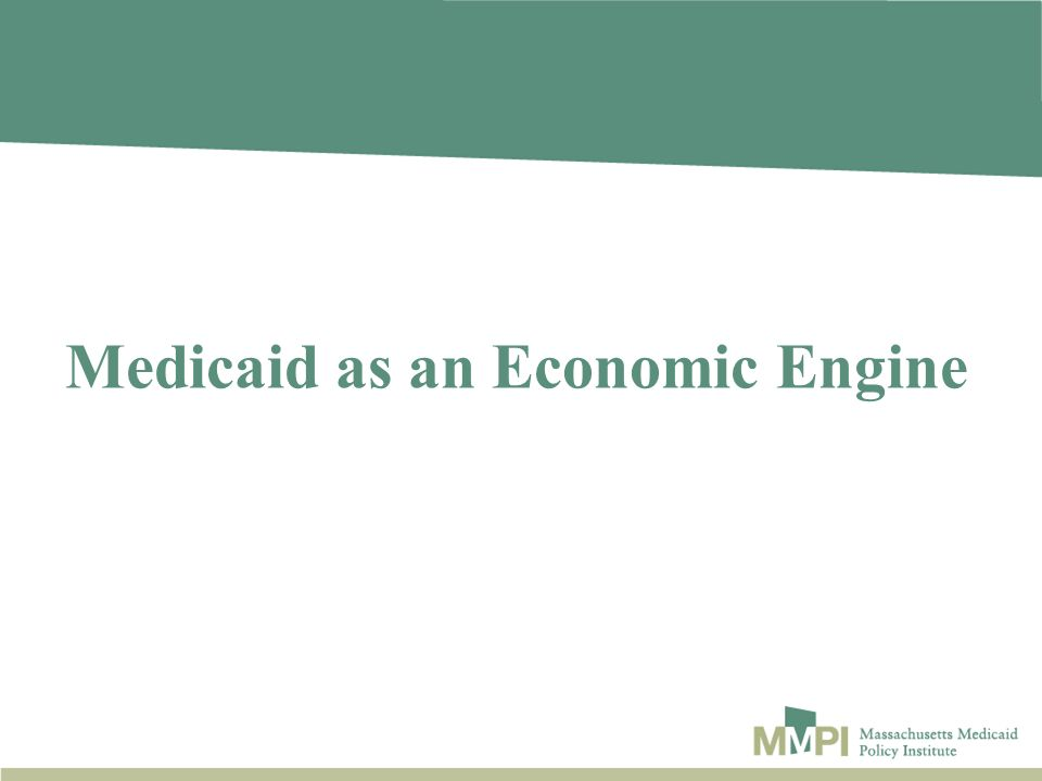 Medicaid as an Economic Engine
