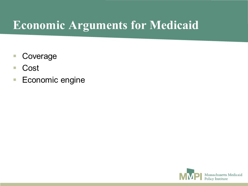 Economic Arguments for Medicaid Coverage Cost Economic engine