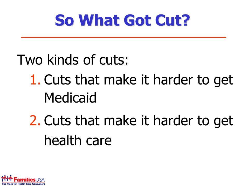So What Got Cut.