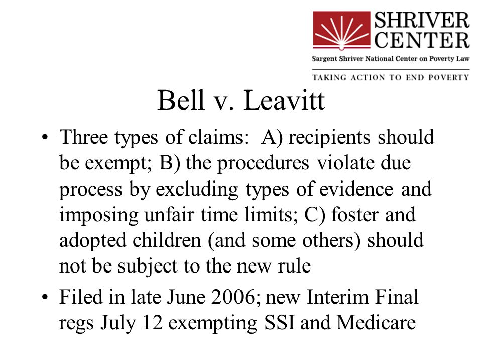 Bell v. Leavitt Three types of claims: A) recipients should be exempt; B) the procedures violate due process by excluding types of evidence and imposi