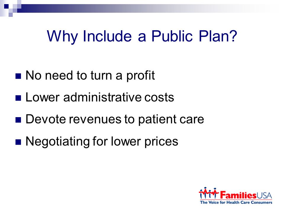 Why Include a Public Plan.