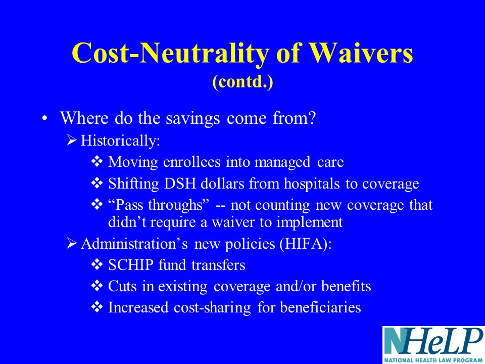 Cost-Neutrality of Waivers (contd.) Where do the savings come from.