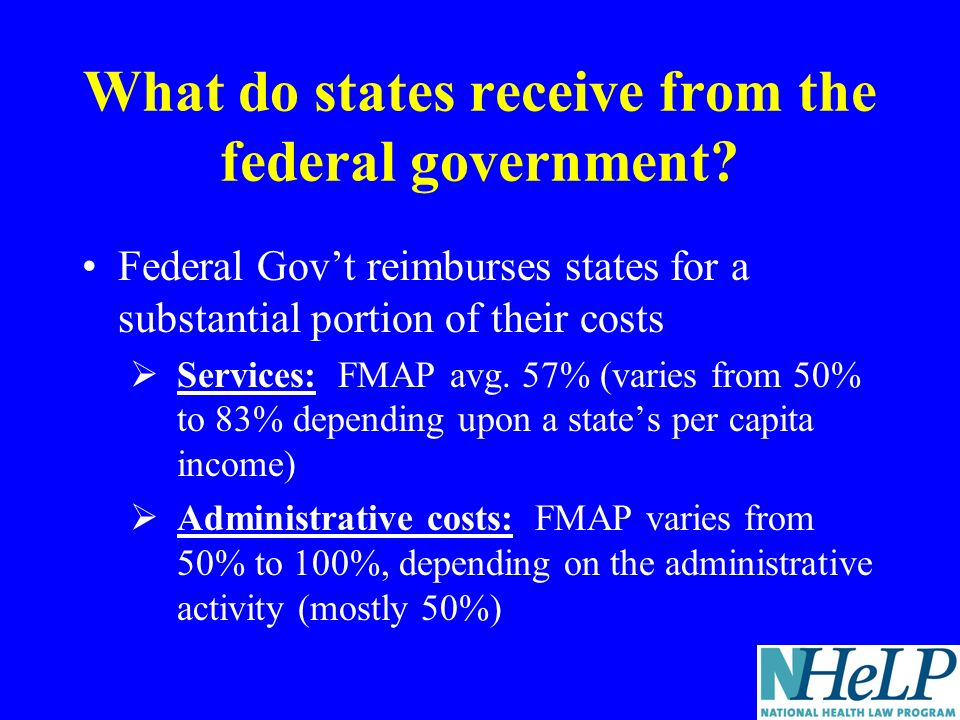 What do states receive from the federal government.
