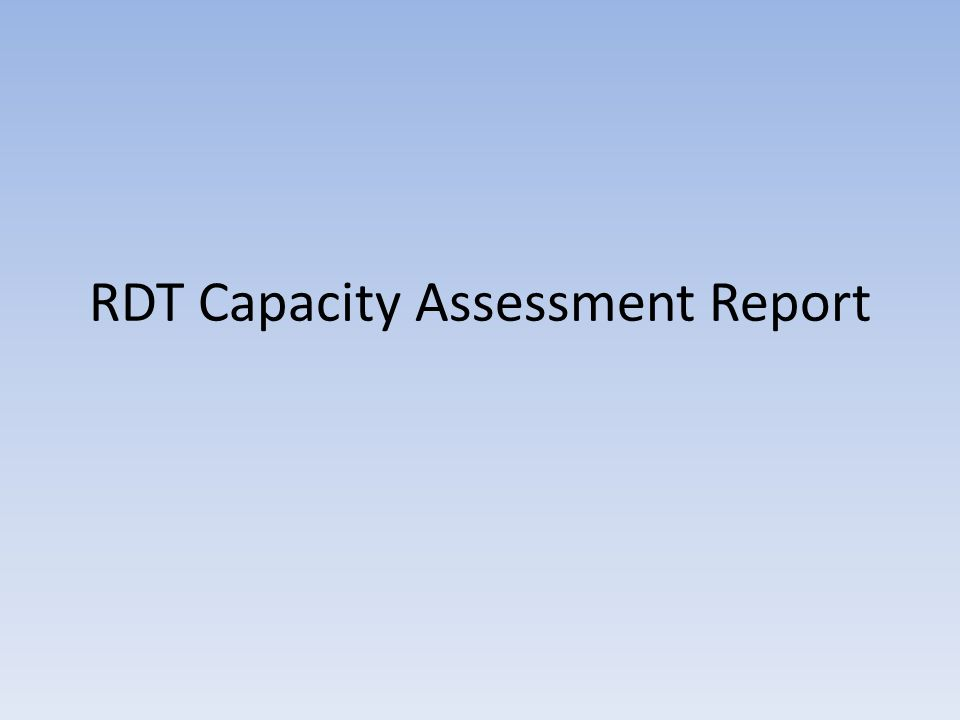 RDT Capacity Assessment Report