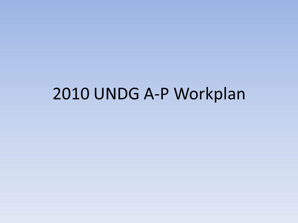 2010 UNDG A-P Workplan