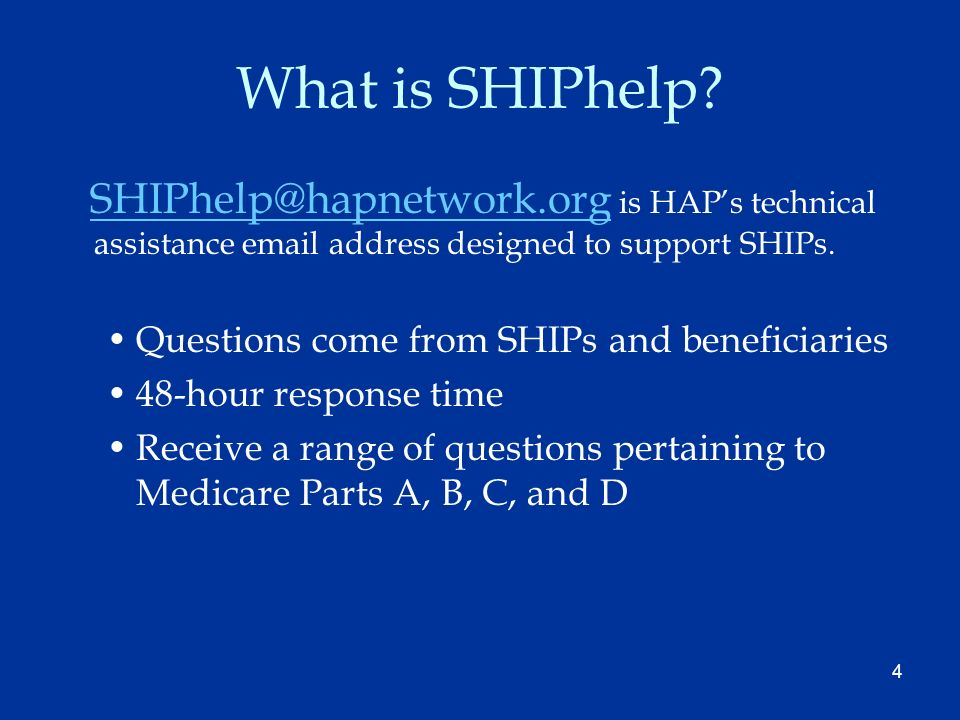 4 What is SHIPhelp.