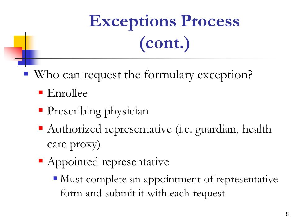 9 Exceptions Process (cont.) What role does the prescribing physician play.