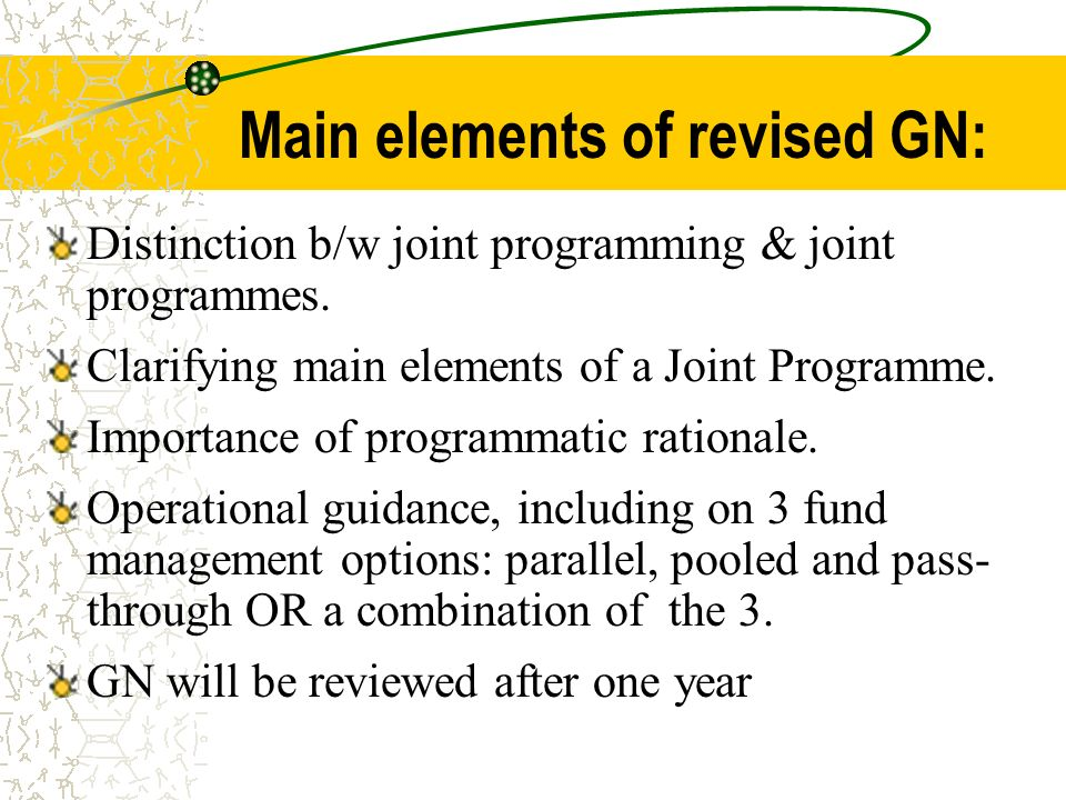 Main elements of revised GN: Distinction b/w joint programming & joint programmes.