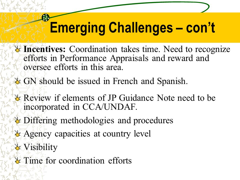 Emerging Challenges – cont Incentives: Coordination takes time.