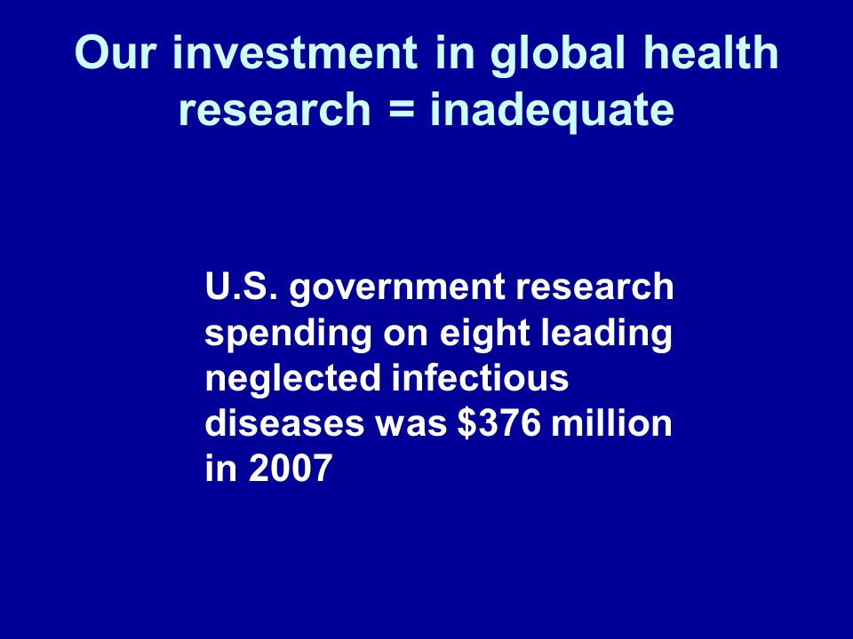 Our investment in global health research = inadequate U.S.