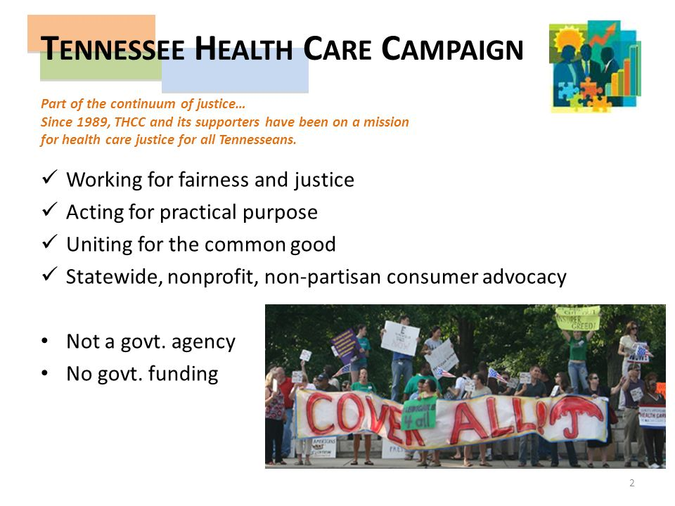 Part of the continuum of justice… Since 1989, THCC and its supporters have been on a mission for health care justice for all Tennesseans.
